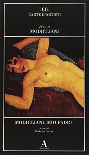 Modigliani, mio padre (Carte d'artisti)