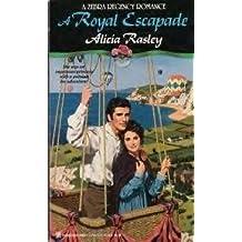 Royal Escapade