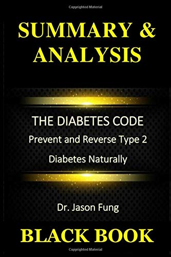 summary the obesity code by jason fung unlocking the secrets of weight loss health and fitness book summaries