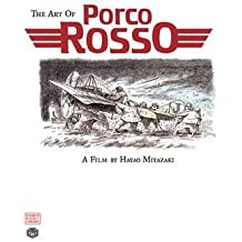 [(The Art of Porco Rosso)] [by: Hayao Miyazaki]