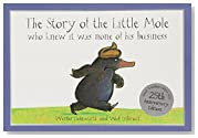 The Story of the Little Mole Who Knew it Was None of His Business (CBH Children/Picture Books)