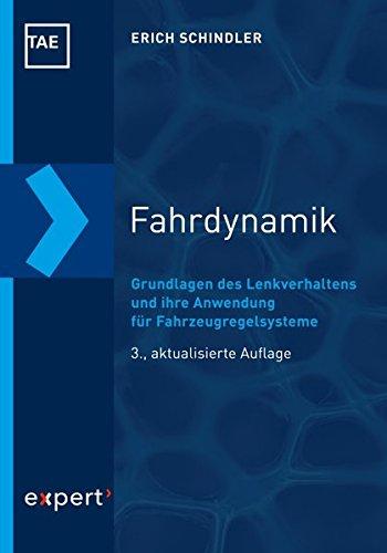 Fahrdynamik: Grundlagen des Lenkverhaltens und ihre Anwendung für Fahrzeugregelsysteme (Kontakt & Studium)