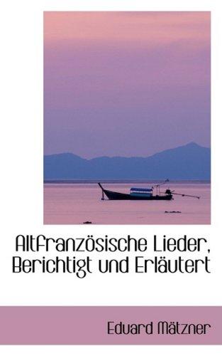 AltfranzApsische Lieder, Berichtigt und ErlAcutert