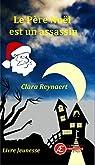 Le Père Noël est un assassin par Reynaert