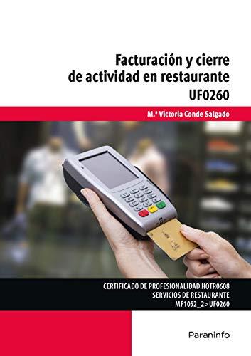 Facturación y cierre de actividad en restaurante UF0260 eBook: Mª ...
