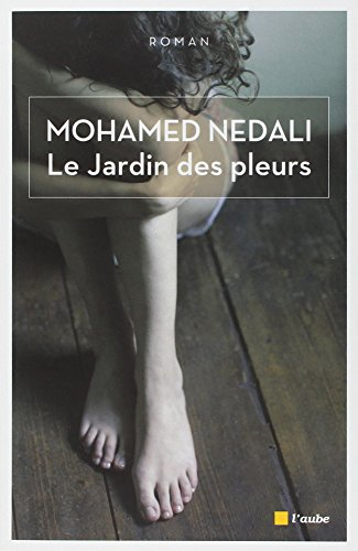 Le Jardin Des Pleurs [Pdf/ePub] eBook