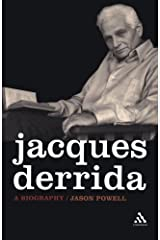 Jacques Derrida: A Biography by Jason Powell (2006-11-15) Paperback