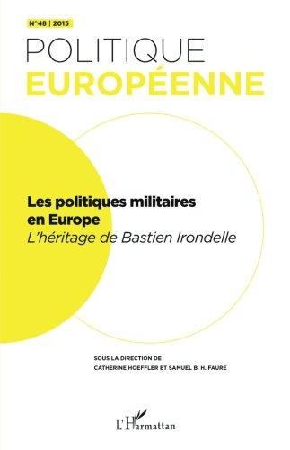 Les politiques militaires européennes