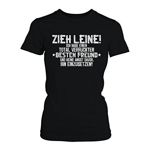 Fashionalarm Damen T-Shirt - Zieh Leine, ich habe einen verrückten besten  Freund |