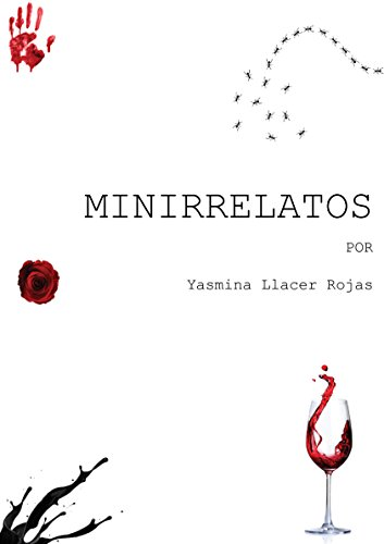 MINIRRELATOS por Yasmina Llacer Rojas