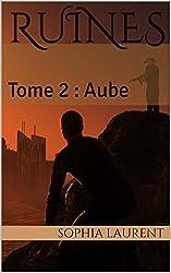 Ruines: Tome 2 : Aube