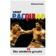 Manny Pacquiao vs the Modern Greats