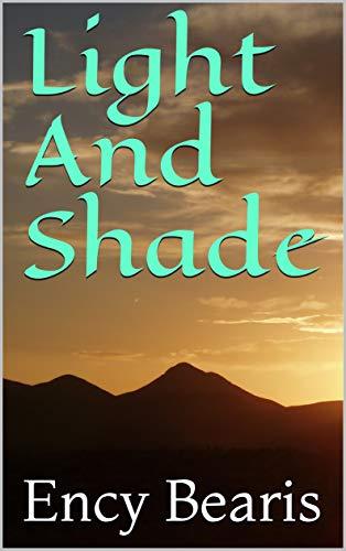 Light And Shade (English Edition) eBook: Ency Bearis: Amazon.es ...