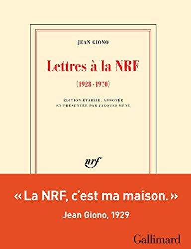 Lettres à la NRF (1928-1970) (Blanche) par Jean Giono