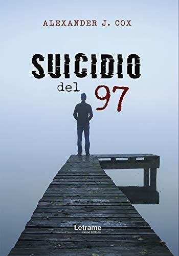 Suicidio del 97 (Novela nº 1) eBook: Cox, Alexander J.: Amazon.es ...