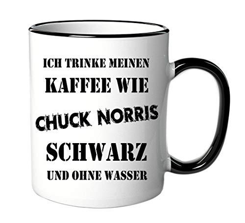 Tasse Ich trinke meinen Kaffee wie Chuck Norris - schwarz und ohne Wasser