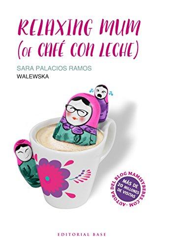 Relaxing mum (of café con leche) por Sara Palacios Ramos