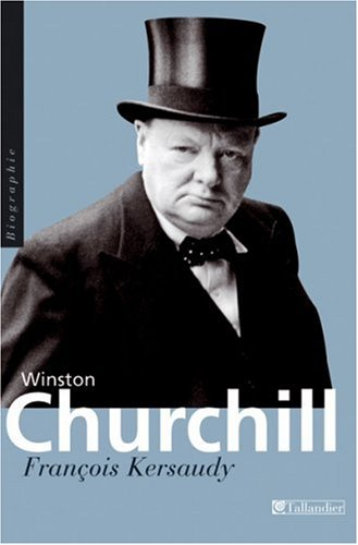 Winston Churchill : Le pouvoir de l'imagination par François Kersaudy