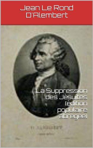 La Suppression des Jésuites (édition populaire abrégée) par Jean Le Rond D'Alembert