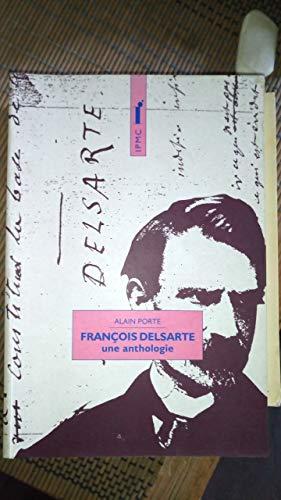 François Delsarte : Une anthologie