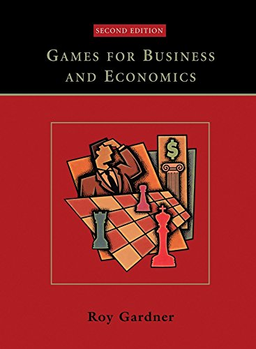 Games for Business and Economics por Roy Gardner