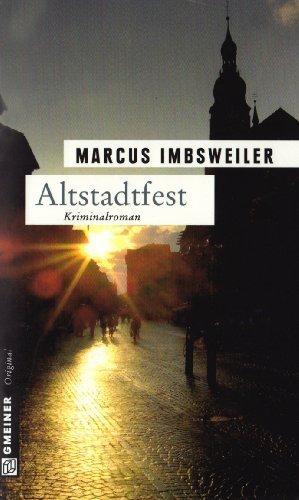 Altstadtfest: Kollers dritter Fall von Imbsweiler. Marcus (2009) Broschiert