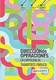 Dirección de Operaciones en Empresas de Transporte Público