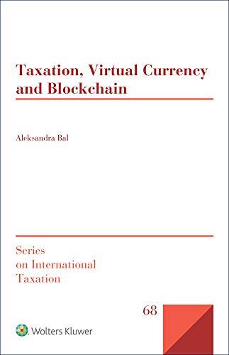 Taxation, Virtual Currency and Blockchain por Aleksandra Bal