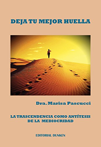 Deja tu mejor huella por Marisa Pascucci