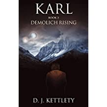 Karl - Demolich Rising (The Karl Axilion Trilogy Book 3) (English Edition)