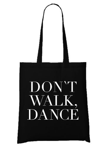 Certified Freak Don`t Walk. Dance. Sac Noir