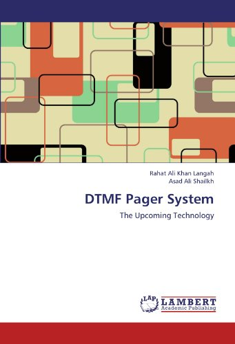 DTMF Pager System: The Upcoming Technology Dtmf-systemen