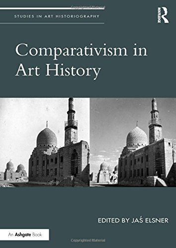 Comparativism in Art History (Studies in Art Historiography, Band 12)