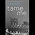 Tame Me: A Stark International Novella (Stark International Trilogy)