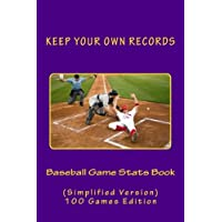Baseball Game Stats Book: Keep Your Own Records, Simplified Version: Volume 8