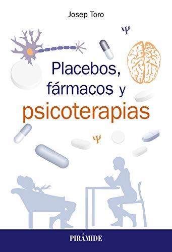 Placebos, fármacos y psicoterapia (Psicología)