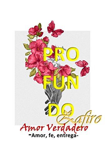 Profundo: Amor Verdadero (Spanish Edition)
