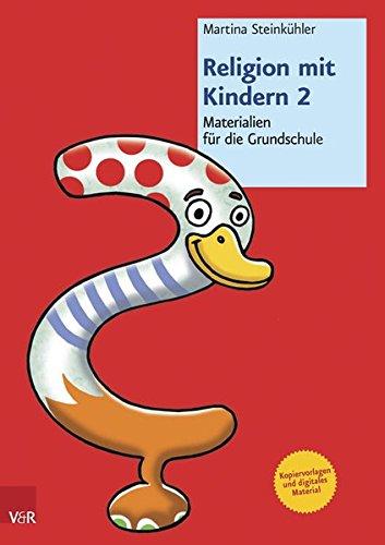 Religion mit Kindern 2: Materialien für die Grundschule