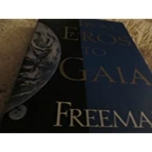 From Eros to Gaia by Freeman Dyson (1992-05-26)