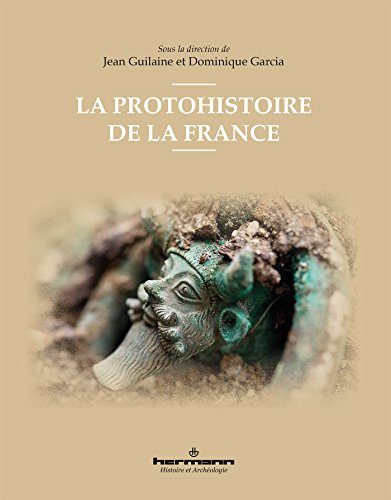 La protohistoire de la France par Jean Guilaine