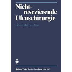 Nichtresezierende Ulcuschirurgie: Symposium anlä? lich des 65. Geburtstages von Professor Dr. Fritz Holle