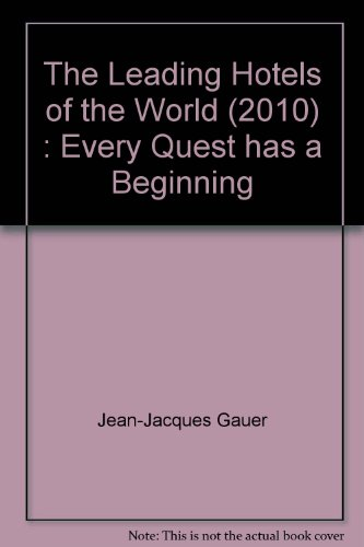 the-leading-hotels-of-the-world-2010-every-quest-has-a-beginning
