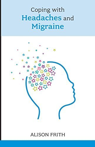 Coping with Headaches and Migraine (Overcoming Common Problems) by Alison Frith (2009-09-17)