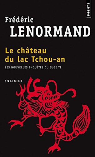 Le Château Du Lac Tchou-An