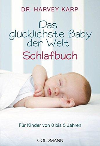 das-glucklichste-baby-der-welt-schlafbuch-fur-kinder-von-0-bis-5-jahren