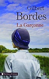 La Garçonne par Gilbert Bordes