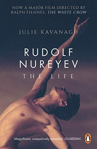 Rudolf Nureyev: The Life (English Edition)