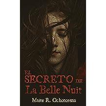 El Secreto de La Belle Nuit | Terror | Misterio | Suspense: Temerás el anochecer, temerosa la mano oscura que amenaza lo que más quieres