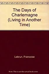 The Days of Charlemagne
