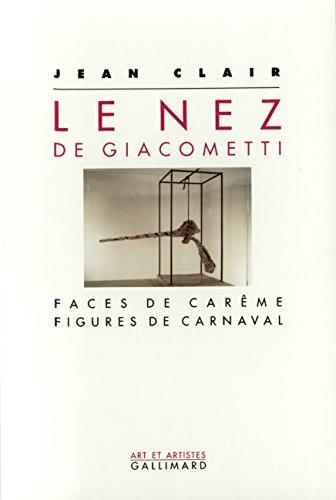 Le Nez de Giacometti : Faces de carême - Figures de carnaval